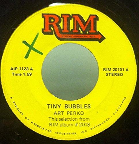 ART PERKO TINY BUBBLES / BARTENDERS POLKA 45 rpm single ()