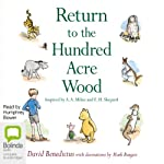 Return to the Hundred Acre Wood | David Benedictus