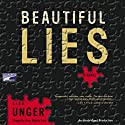 Beautiful Lies Audiobook by Lisa Unger Narrated by Ann Marie Lee