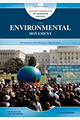 The Environmental Movement: Protecting Our Natural Resources (Reform Movements in American History) Kindle Edition