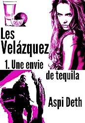 Les Velázquez - Une envie de tequila.