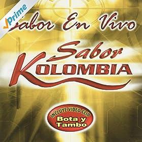 Amazon.com: Bota Y Tambo: Sabor Kolombia: MP3 Downloads