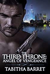 The Third Throne: Angel of Vengeance