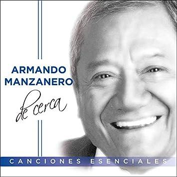 ARMANDO MANZANERO-ARMANDO MANZANERO DE CERCA
