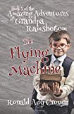 img - for The Amazing Adventures of Grandpa Ramsbottom: The Flying Machine book / textbook / text book