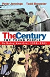 The Century for Young People, Peter Jennings and Todd Brewster, 0385906811