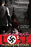 Download Innocence Lost - A Childhood Stolen by Philip Sherman Mygatt (2014-07-10) in PDF ePUB Free Online