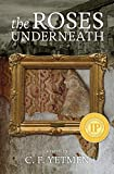Download The Roses Underneath (The Anna Klein Trilogy Book 1) in PDF ePUB Free Online