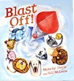 Blast off PB 10 Book Bag, Malachy Doyle, 1609921313