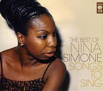 Nina Simone - Songs to Sing: Very Best of Nina Simone