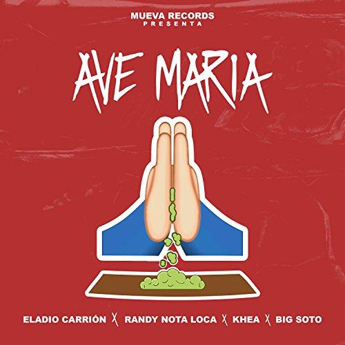 ... Ave Maria [Explicit]