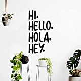 Vinyl Art Wall Decals - Hi Hello Hola Hey. - Living Room Decor - 23'' x 19'' - Office Wall Decor - Multi-Language Hello Vinyl Sign For Home Business Workspace Wall Art Decor