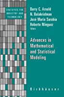 Advances in Mathematical and Statistical Modeling Front Cover