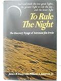 To Rule the Night, Irwir, James B., 0879810246