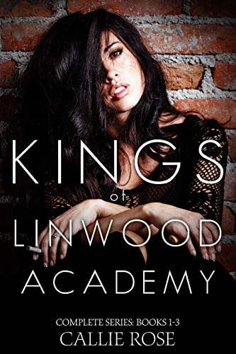 Kings of Linwood Academy - The Complete Box Set: A Dark High School Romance Series