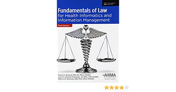 Fundamentals Of Law For Health Informatics And Information