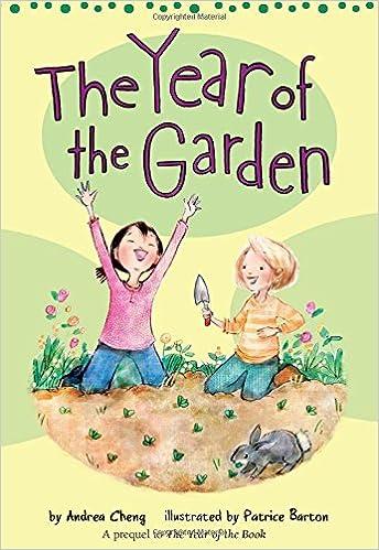 The Year of the Garden (An Anna Wang novel): Andrea Cheng, Patrice ...