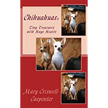 Chihuahuas: Tiny Treasures with Huge Hearts