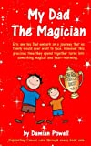 img - for My Dad The Magician book / textbook / text book