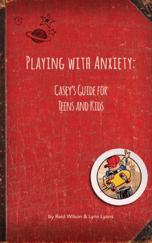 Amazon playing with anxiety caseys guide for teens and kids playing with anxiety caseys guide for teens and kids by wilson reid fandeluxe Gallery
