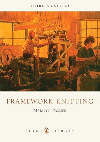 Read Online Framework Knitting (Shire Library) PDF