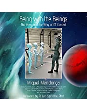 Being with the Beings: The How and the Why of ET Contact