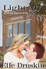 Light My Fire (Liberty Heights Book 4) Kindle Edition