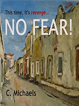 NO FEAR! by [Michaels, C.]