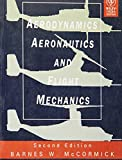 img - for AERODYNAMICS AERONAUTICS AND FLIGHT MECHANICS, 2ND ED book / textbook / text book