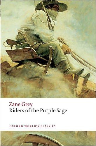 Riders of the Purple Sage (Oxford World's Classics)