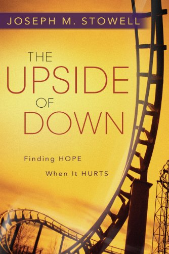 The Upside of Down-Finding Hope When It -
