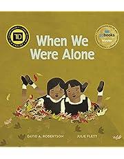 When We Were Alone