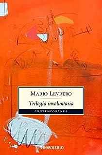 Trilogía involuntaria par Levrero