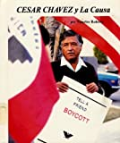 img - for Cesar Chavez Y LA Causa/Cesar Chavez and LA Causa (Picture-Story Biographies) (English and Spanish Edition) book / textbook / text book