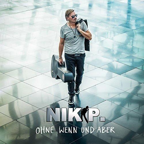 Nik P - Ohne Wenn Und Aber (Germany - Import, 2PC)