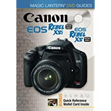 Magic Lantern DVD Guides: Canon EOS Rebel XSi EOS 450D EOS Rebel XS EOS 1000D