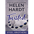 Twisted (The Steel Brothers Saga Book 8)