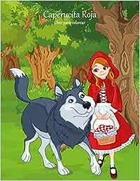 Caperucita Roja libro para colorear 1: Volume 1: Amazon.es