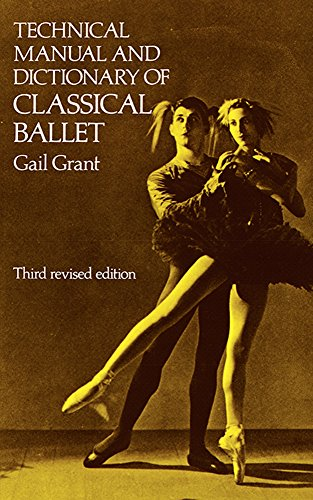 Advanced Teachers Book (Technical Manual and Dictionary of Classical Ballet (Dover Books on)