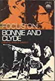 Focus on Bonnie and Clyde, John G. Cawelti, 0130801011