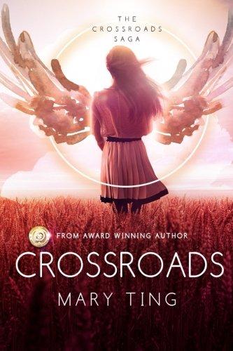 Crossroads (Crossroads Saga) (Volume 1)