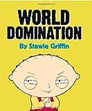 Family Guy - Stewie's World Domination, Seth Macfarlane, 0762439300