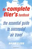 The Complete Flier's Handbook