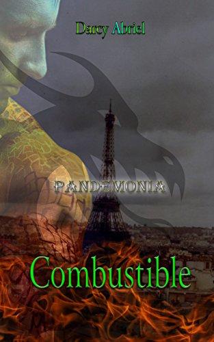 Pandemonia: Combustible
