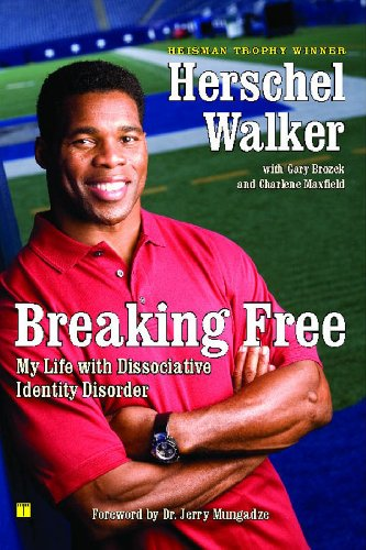 Football Herschel Walker - Breaking Free: My Life with Dissociative Identity Disorder