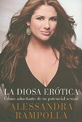 Cómo ser una diosa erótica (Spanish Edition)