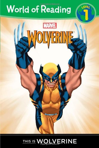 This is Wolverine Level 1 Reader (World of Reading)