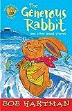The Generous Rabbit, Bob Hartman, 0745946976