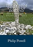 The Ogham Stones of Ireland, Philip Powell, 1463593821