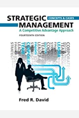 Strategic Management Concepts and Cases: A Competitive Advantage Approach Hardcover